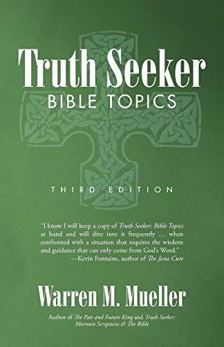 9781475981728: Truth Seeker: Bible Topics: Third Edition