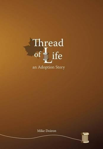 9781475982176: Thread of Life: An Adoption Story