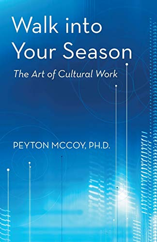 9781475983074: Walk into Your Season: The Art of Cultural Work