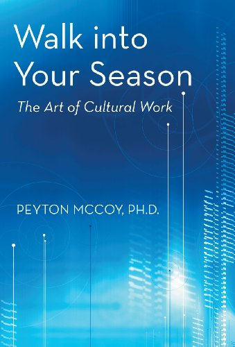 9781475983098: Walk Into Your Season: The Art of Cultural Work