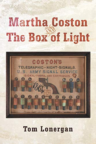 9781475983302: Martha Coston and the Box of Light