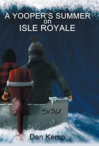 9781475984408: A Yooper's Summer on Isle Royale