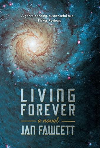 Living Forever: Fawcett, Jan