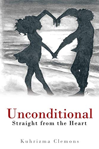 9781475985351: Unconditional: Straight from the Heart