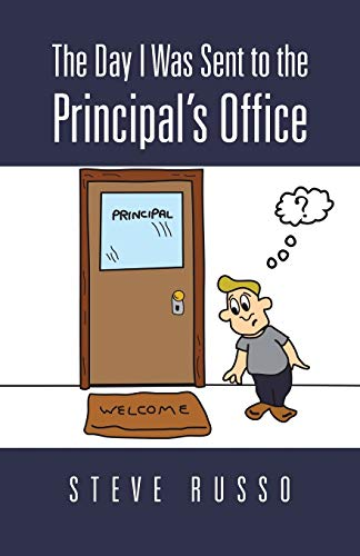9781475985511: The Day I Was Sent to the Principal's Office