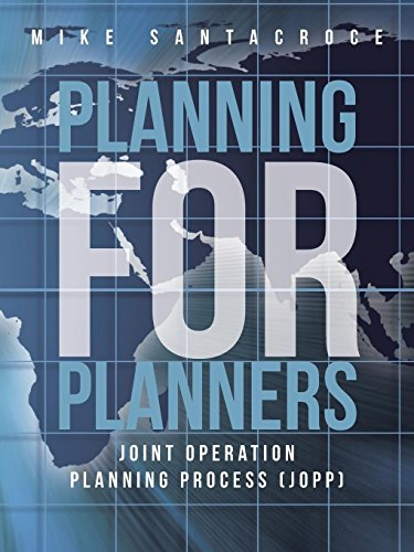 9781475986846: Planning for Planners: Joint Operation Planning Process (J.O.P.P.)