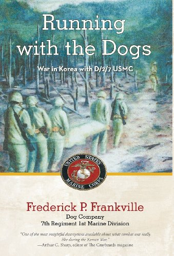 9781475987324: Running with the Dogs: War in Korea with D/2/7, USMC