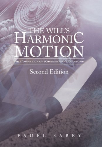 9781475987362: The Will's Harmonic Motion: The Completion of Schopenhauer's Philosophy