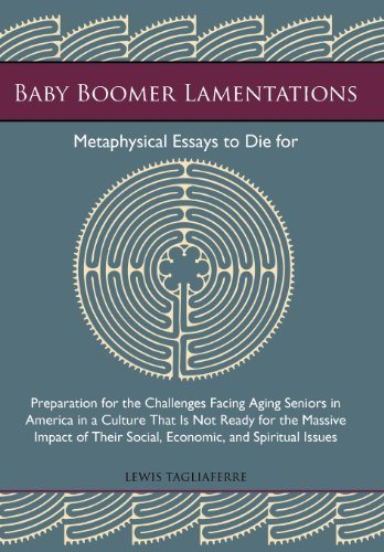 9781475987706: Baby Boomer Lamentations: Metaphysical Essays to Die for