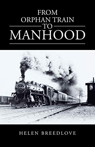 From Orphan Train to Manhood: Helen Breedlove