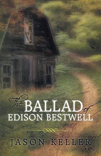 9781475988321: The Ballad of Edison Bestwell