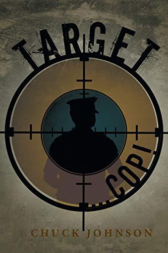 Target . . . Cop: Chuck Johnson