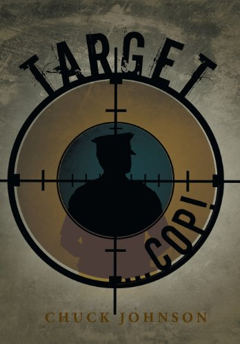 Target ... Cop! (9781475988420) by Johnson, Chuck