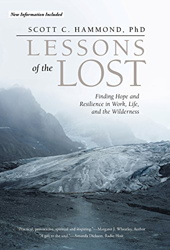 9781475988703: Lessons of the Lost: Finding Hope and Resilience in Work, Life, and the Wilderness