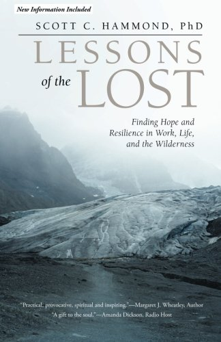 9781475988710: Lessons of the Lost: Finding Hope and Resilience in Work, Life, and the Wilderness