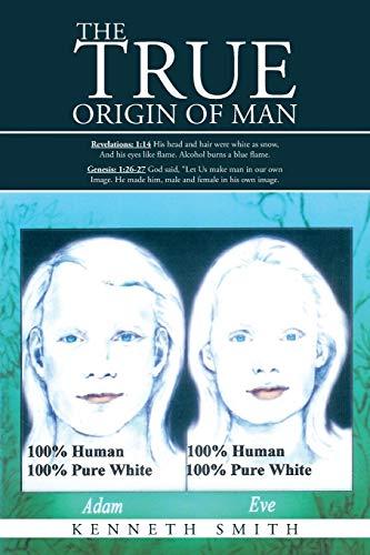 9781475989663: The True Origin of Man