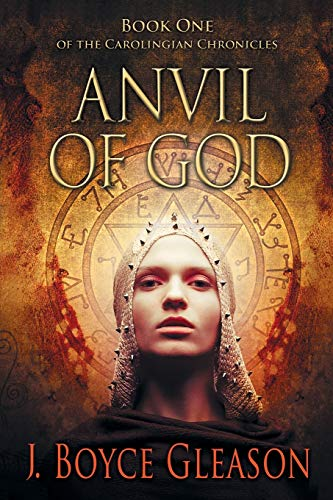 9781475990195: Anvil of God: Book One of the Carolingian Chronicles