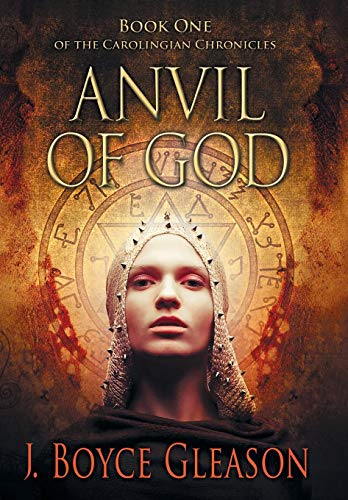 9781475990201: Anvil of God: Book One of the Carolingian Chronicles