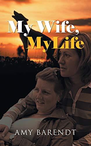 9781475990379: My Wife, My Life