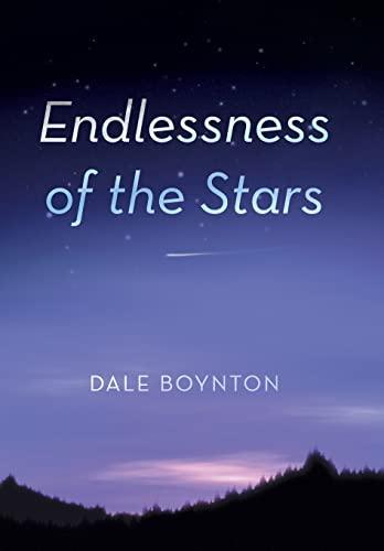 Endlessness of the Stars: Dale Boynton