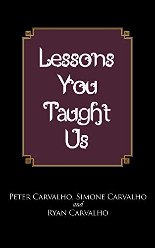 9781475992946: Lessons You Taught Us