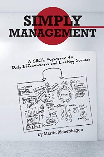 9781475994766: Simply Management: A CEO's Approach to Daily Effectiveness and Lasting Success