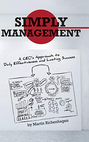 9781475994773: Simply Management: A CEO's Approach to Daily Effectiveness and Lasting Success