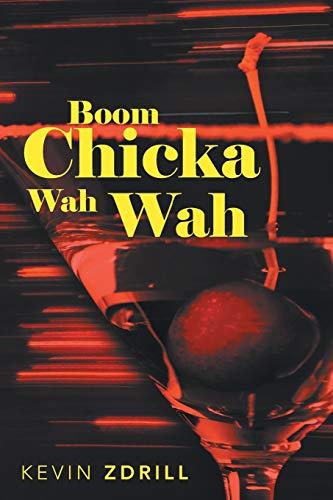 9781475995213: Boom Chicka Wah Wah