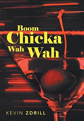 9781475995244: Boom Chicka Wah Wah