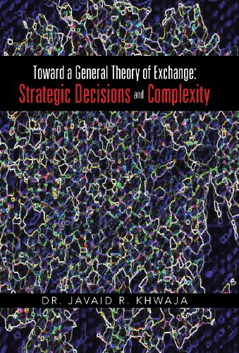 9781475997392: Toward a General Theory of Exchange: Strategic Decisions and Complexity