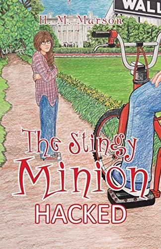 9781475997842: The Stingy Minion: Hacked
