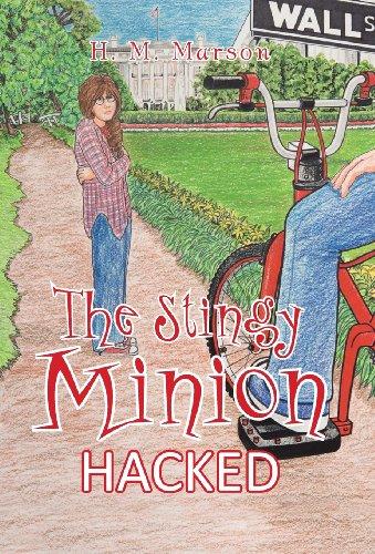 9781475997866: The Stingy Minion: Hacked