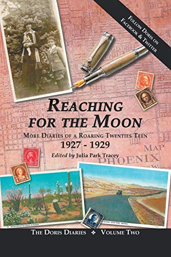 9781475998955: Reaching for the Moon: More Diaries of a Roaring Twenties Teen (1927-1929)