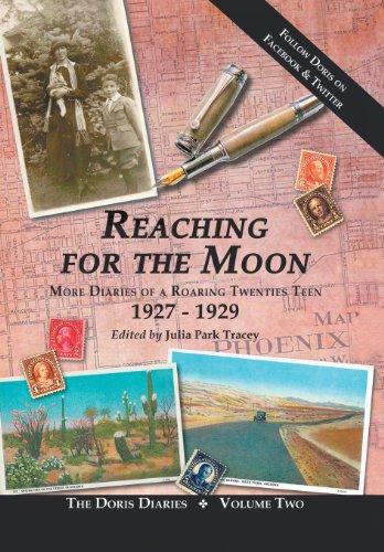 9781475998979: Reaching for the Moon: More Diaries of a Roaring Twenties Teen (1927-1929)