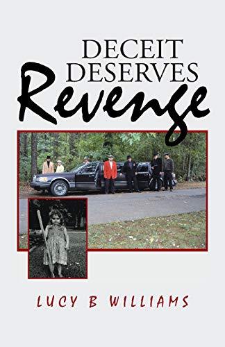 9781475999853: Deceit Deserves Revenge