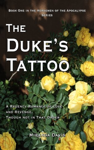 9781476335216: The Duke's Tattoo: A Regency Romance of Love and Revenge, Though Not in That Order (The Horsemen of the Apocalypse Series Book 1) (English Edition)
