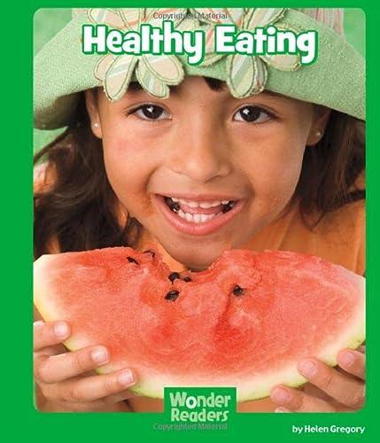 9781476500362: Healthy Eating (Wonder Readers Next Steps: Science)