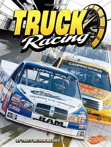 Truck Racing (Super Speed): Maurer, Tracy Nelson