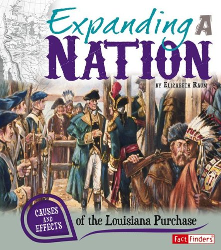 Expanding a Nation: Causes and Effects of: Elizabeth Raum