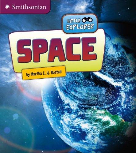 Space (Little Scientist) (9781476502519) by Martha E. H. Rustad