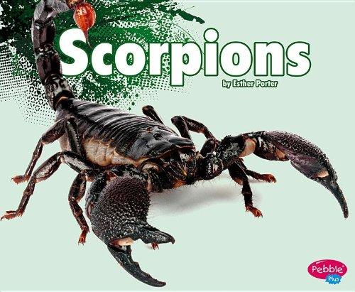 Scorpions (Creepy Crawlers): Porter, Esther
