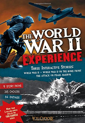 9781476521695: The World War II Experience (You Choose: History)
