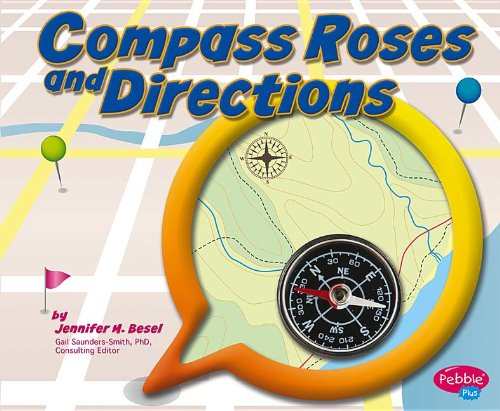 Compass Roses and Directions (Maps): Besel, Jennifer M.