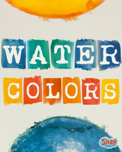 9781476531083: Watercolors (Paint It)