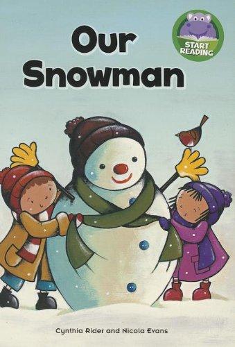 Our Snowman (Start Reading): Rider, Cynthia