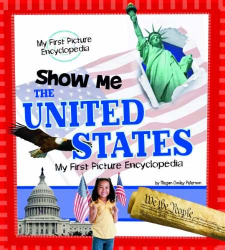 9781476533476: Show Me the United States: My First Picture Encyclopedia (My First Picture Encyclopedias)