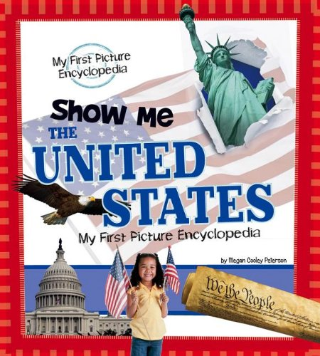 9781476533513: Show Me the United States: My First Picture Encyclopedia (My First Picture Encyclopedias)