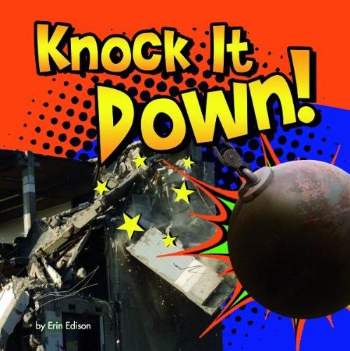 9781476535272: Knock It Down! (Destruction)
