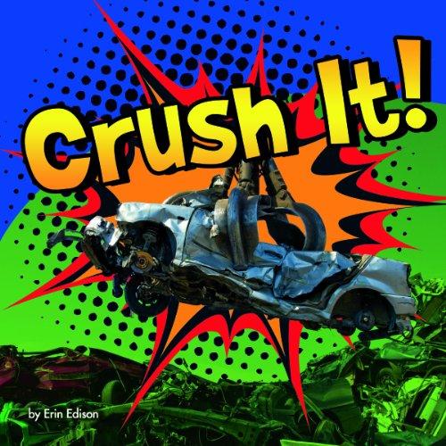 Crush It! (Destruction): Edison, Erin
