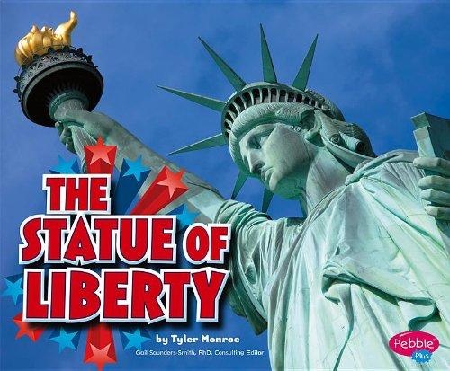 The Statue of Liberty (U.S. Symbols): Monroe, Tyler